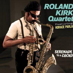 Serenade To A Cuckoo - Roland Kirk Quartet