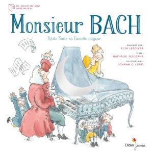 Monsieur Bach - Elsa Lepoivre