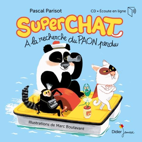 Superchat, A La Recherche Du Paon Perdu - Pascal Parisot